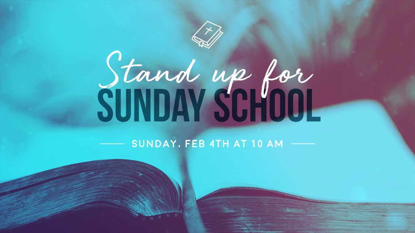 Stand up for Sunday School
